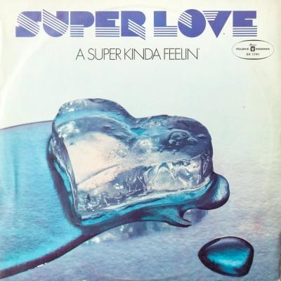 """Album zespołu Super Love pt. """"A super kinda feelin'"""". Wydanie polskie. Płyta winylowa. Polska, koniec lat 70. XX wieku."""