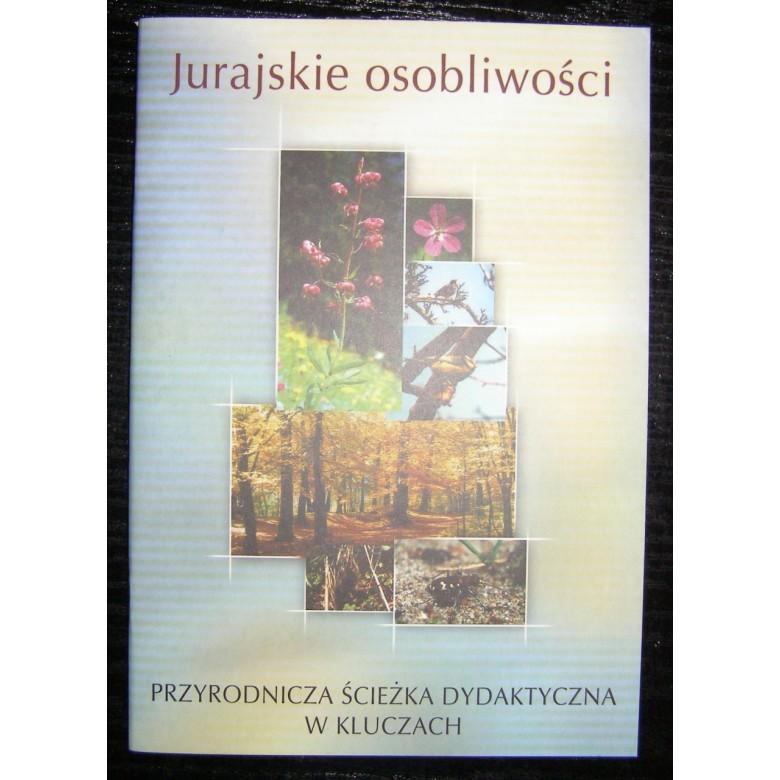 """Broszura poświęcona ścieżce dydaktycznej w Kluczach, pt. """"Jurajskie osobliwości"""". Pod red. Jerzy Pleszyniak. Polska, Katowice 2002 r."""