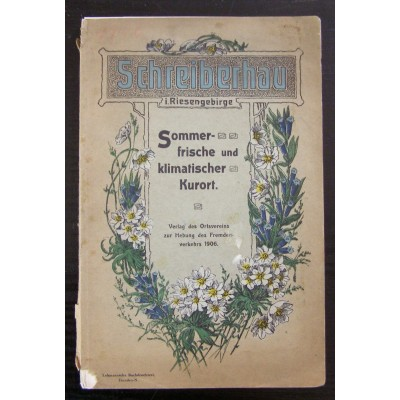 Informator turystyczny dla Szklarskiej Poręby. Okładka z piękną secesyjną grafiką. Egzemplarz w języku niemieckim. 1906 r.